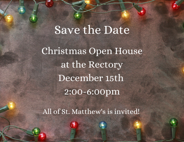 Open House at the Rectory this Sunday (12/15)!