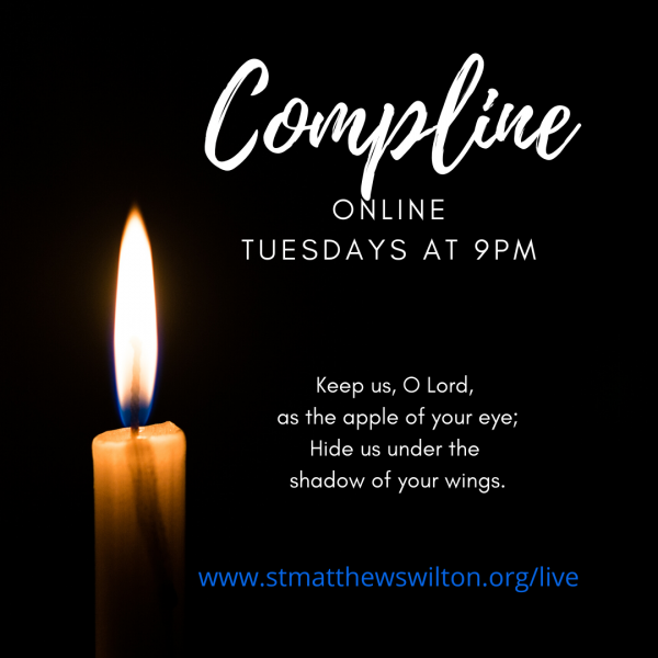 Compline - Tuesdays at 9:00pm