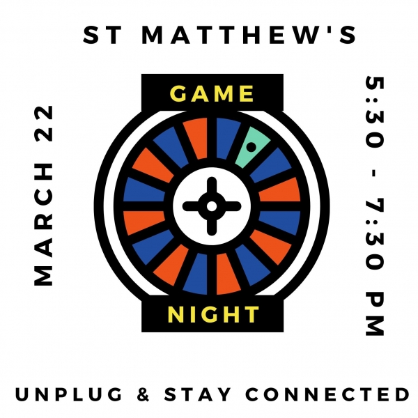 Family Game Night, Sunday March 22, 5:30-7:30pm