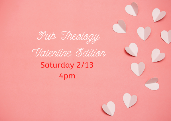 Valentine's Day Pub Theology: Questions & Homework