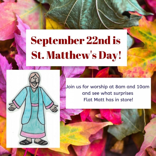 9/22 is St. Matthew's Day!