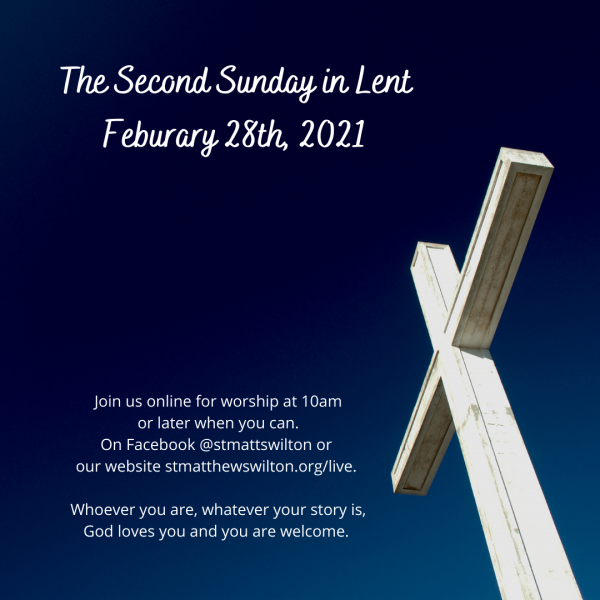 Worship on the Second Sunday in Lent: February 28th, 2021